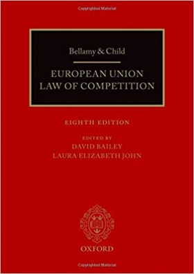 Bellamy and Child - European Union Law of Competition - EIGHT EDITION