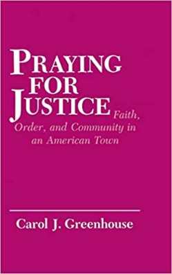 Praying for Justice - Faith, Order, and Community in an American Town