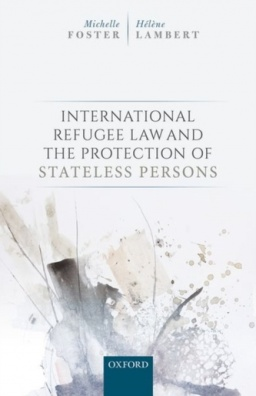 International Refugee Law and the Protection of Stateless Persons