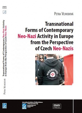 Transnational Forms of Contemporary Neo-Nazi Activity in Eu. from the Perspective of Czech Neo-Nazis